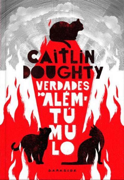 Verdades-Alem-do-Tumulo---Caitlin-Doughty