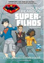 Super-Filhos---Vol.01---O-Projeto-do-Escudo-Polar