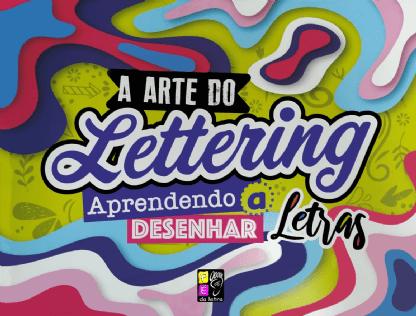 A-Arte-do-Lettering---Aprendendo-a-Desenhar-Letras