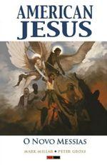 American-Jesus---Vol.02---O-Novo-Messias