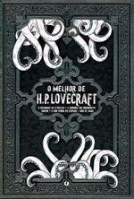 O-Melhor-de-H.P.-Lovecraft--O-Chamado-de-Cthulhu--A-Sombra-em-Innsmouth--Dagon--A-Cor-Que-Caiu-do-Espaco--Cao-de-Caca