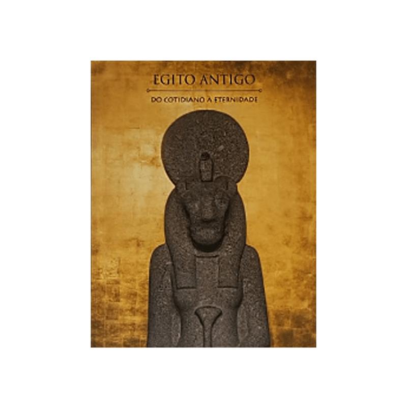 Livro-catalogo-Egito-Antigo---Do-Cotidiano-a-Eternidade---Exposicao-CCBB