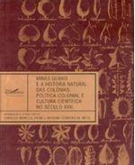 Minas-Gerais-e-a-Historia-Natural-das-Colonias--Politica-Colonial-e-Cultura-Cientifica-no-Seculo-XVIII