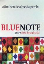 BlueNote---Entrevista-Imaginada