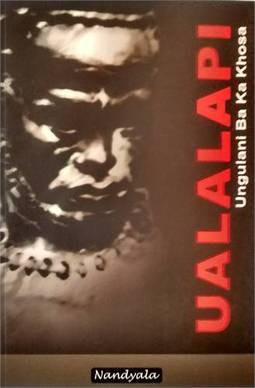 Ualalapi---Ungulani-Ba-Ka-Khosa
