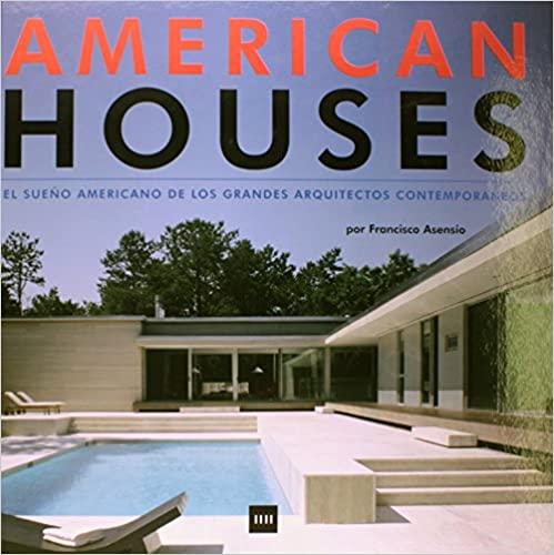 American-House-El-Sueño-Americano-de-Los-Grandes-Aquitectos-Contemporaneos