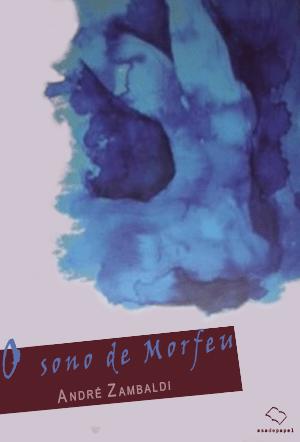 O-Sono-de-Morfeu---Andre-Zambaldi