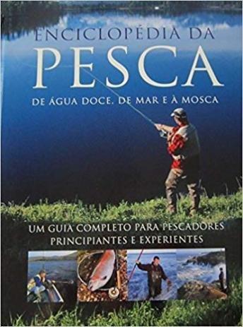 Enciclopedia-da-Pesca-de-Agua-doce-de-Mar-e-a-Mosca