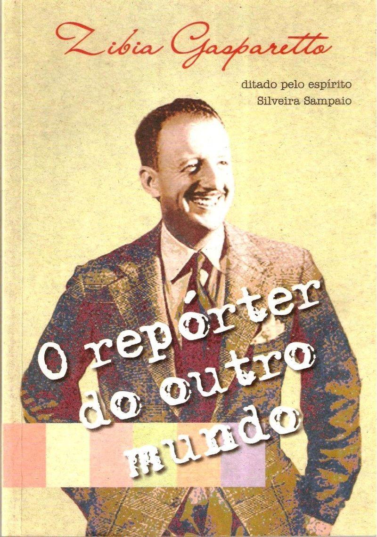O-Reporter-do-Outro-Mundo---Zibia-Gasparetto