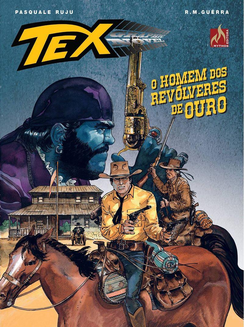 Tex-Graphic-Novel---O-Homem-Dos-Revolveres-De-Ouro---Pasquale-Ruju