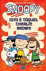 Snoopy-Isto-e-Toquio--Charlie-Brown