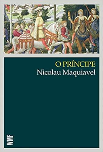 O-Principe---Nicolau-Maquiavel