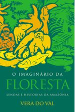 O-imaginario-da-floresta--Lendas-e-historias-da-Amazonia