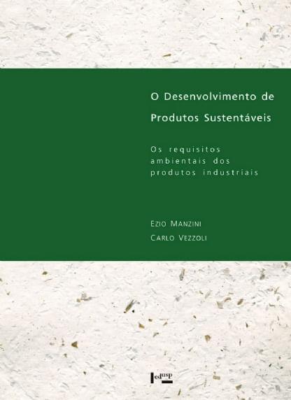 O-Desenvolvimento-de-Produtos-Sustentaveis.-Os-Requisitos-Ambientais-dos-Produtos-Industriais--Portugues--Capa-Comum