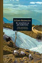 O-Conto-Regionalista--Do-Romantismo-ao-Pre-Modernismo