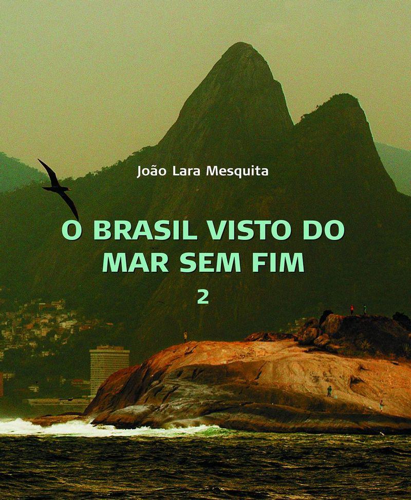 O-Brasil-Visto-do-Mar-Sem-Fim---Vols.-1-e-2---Joao-Lara-Mesquita